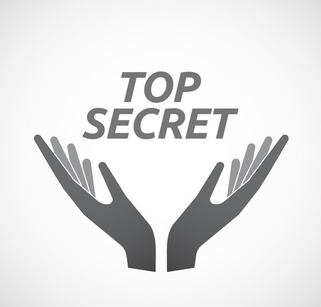 secret word: Illustration of two hands offering with    the text TOP SECRET