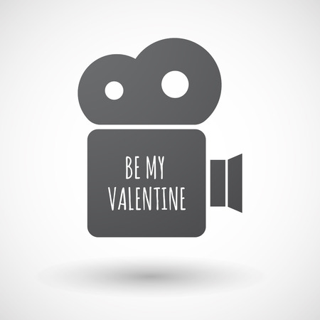 holiday movies: Illustration of an isolated film camera icon with    the text BE MY VALENTINE