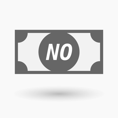 denial: Illustration of an isolated bank note icon with    the text NO Illustration
