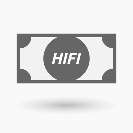 hifi: Illustration of an isolated bank note icon with    the text HIFI