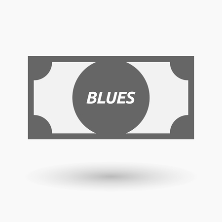 blues: Illustration of an isolated bank note icon with    the text BLUES