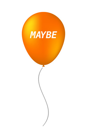 maybe: Illustration of an isolated balloon with    the text MAYBE