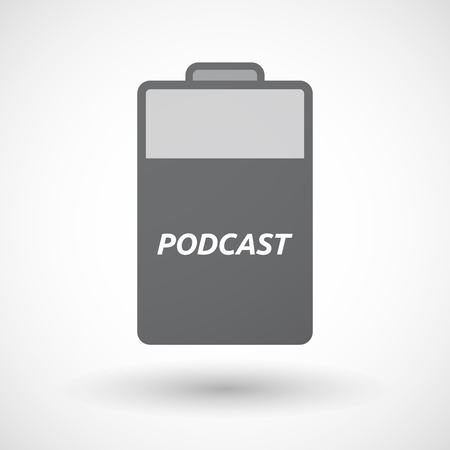 lithium: Illustration of an isolated battery icon with    the text PODCAST Illustration