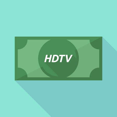 hdtv: Illustration of a long shadow green bank note icon with    the text HDTV