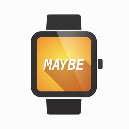 undecided: Illustration of an isolated smart watch icon with    the text MAYBE