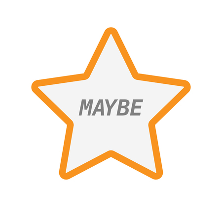 maybe: Illustration of an isolated line art star icon with    the text MAYBE