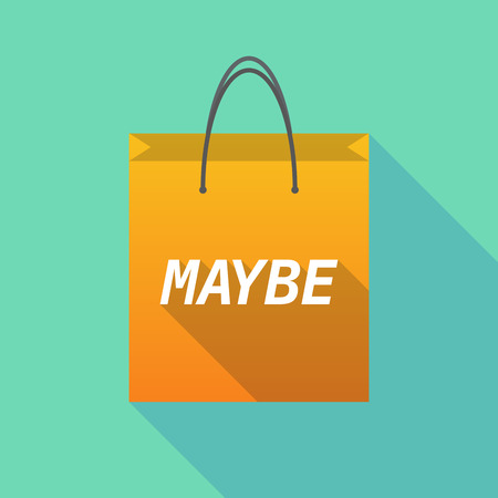 maybe: Illustration of a long shadow shopping bag with    the text MAYBE