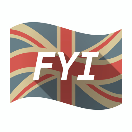 Illustration of an isolated long shadow United Kingdom waving flag with    the text FYI Illustration