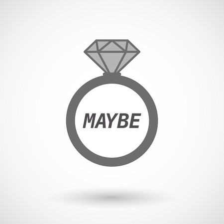 undecided: Illustration of an isolated wedding ring with    the text MAYBE