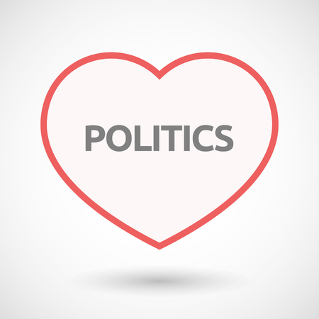 Illustration of an isolated line art heart with  the text POLITICS Çizim