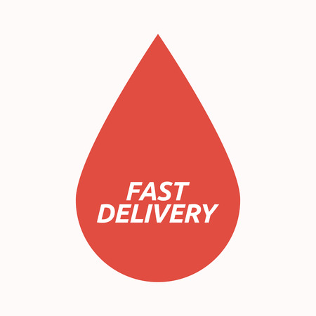 medical distribution: Illustration of an isolated  blood drop with  the text FAST DELIVERY Illustration