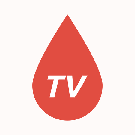 Illustration of an isolated  blood drop with    the text TV