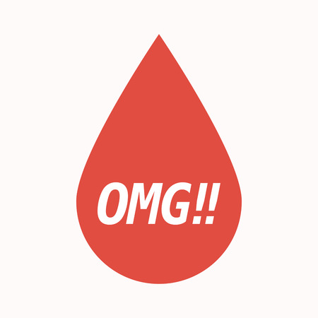 Illustration of an isolated  blood drop with    the text OMG!!