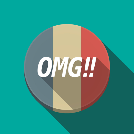 oh: Illustration of along shadow  round France flag button with    the text OMG!!