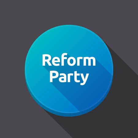 Illustrazione di una lunga ombra tondo pulsante web con il testo Reform Party