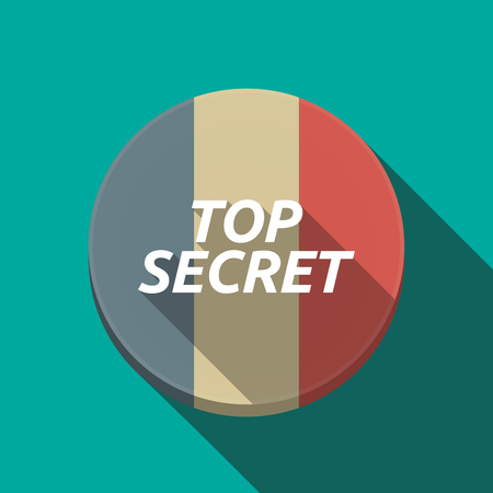 secret word: Illustration of along shadow  round France flag button with    the text TOP SECRET Illustration