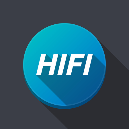 Illustration of along shadow  round button with    the text HIFI Ilustrace