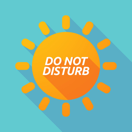 Illustration of along shadow Sun with    the text DO NOT DISTURB Çizim