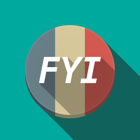 Illustration of along shadow  round France flag button with    the text FYI