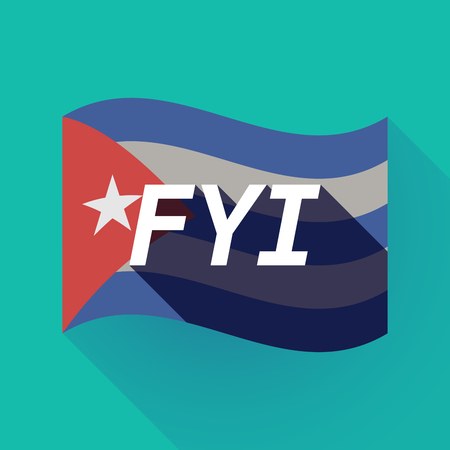Illustration of a long shadow Cuba waving flag with    the text FYI