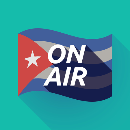 Illustration of a long shadow Cuba waving flag with    the text ON AIR Illustration