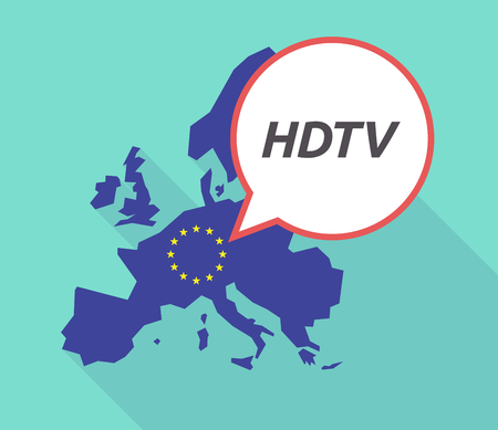 Illustration of a long shadow European Union, its flag and a comic balloon with    the text HDTV