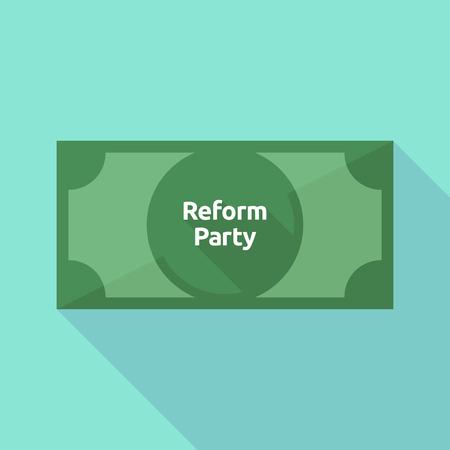 Illustrazione di una banconota lunga ombra con il partito di riforma del testo