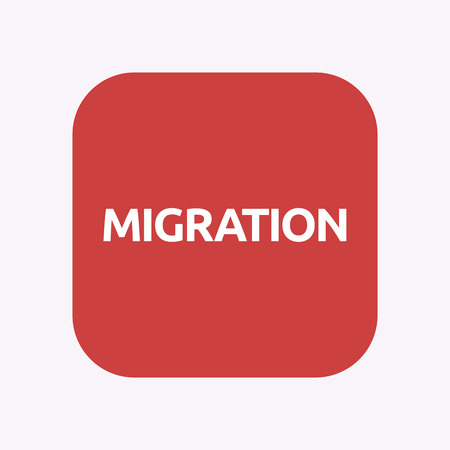 Illustration of a isolated square flat color button with  the text MIGRATION