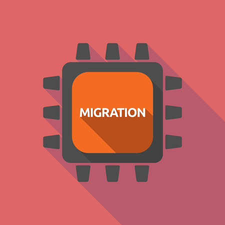 Illustration of a long shadow cpu with  the text MIGRATION