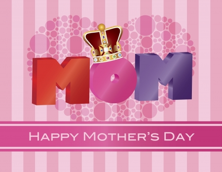 Happy Mothers Day MOM Alphabets with Heart Shape Polka Dots and Crown on Pink Stripes Pattern Background Illustration