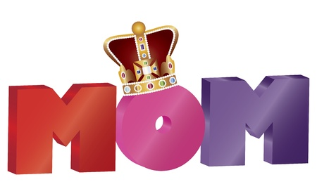 Happy Mothers Day Colorful MOM Alphabet Letters with Crown Jewel Isolated on White Background Illustration