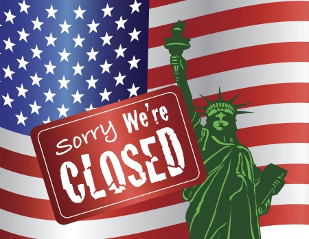 shutdown: Government Shutdown Sorry We Are Closed Sign with Statue of Liberty with USA American Flag Illustration Illustration