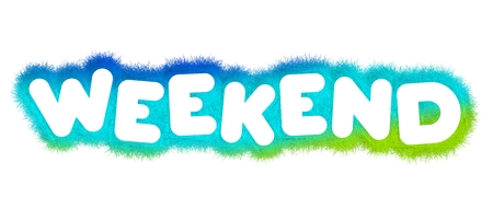 weekend: Weekend typography