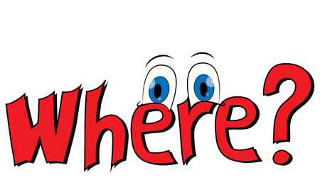 where: Title Where with cartoon - looking eyes Illustration