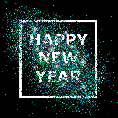 Happy New Year. Astract composition with turquoise glitter in the frame on black background. Design for card, flyer, poster, banner, web, header. Vector illustration.