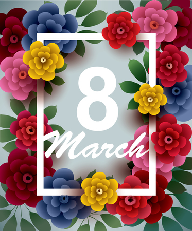 March 8. Happy Womens Day card with flowers and frame. Vector greeting card template. Illustration