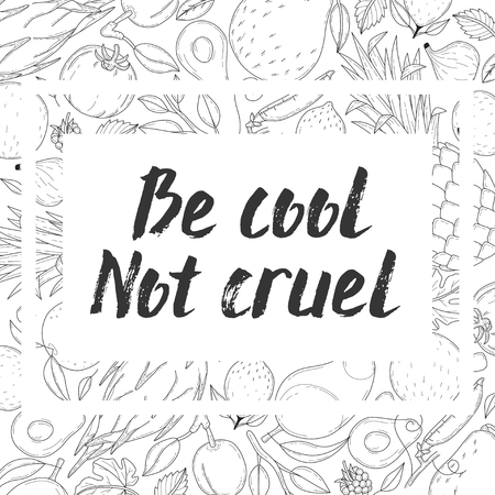appeal: Lettering of BE COOL NOT CRUEL Illustration