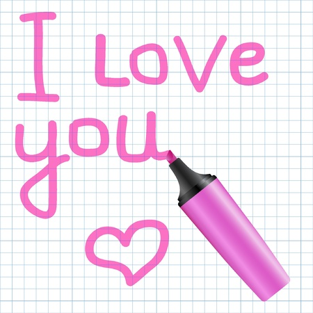I love you text written using pink marker. Vector illustration.