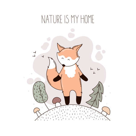 Cute fox in the forest with handwritten text nature is my home.