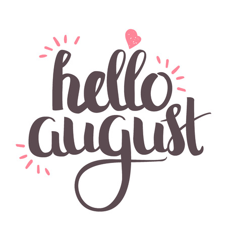 calligraphy in colorful style banners, labels, signs, prints, posters, the web. Hello August