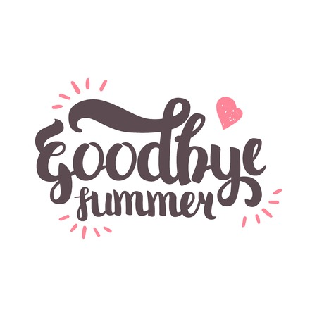 wallpapper: Vector Hand Drawn Lettering. The Trend Calligraphy for banners, labels, signs, prints, posters, web and phone case. Goodbye Summer Illustration