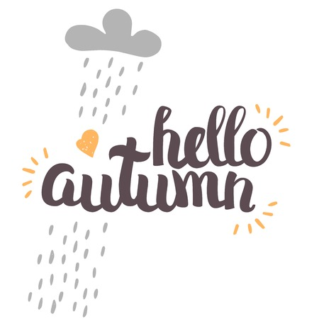 Vector Hand Drawn Lettering. The Trend Calligraphy for banners, labels, signs, prints, posters, web and phone case. Hello autumn