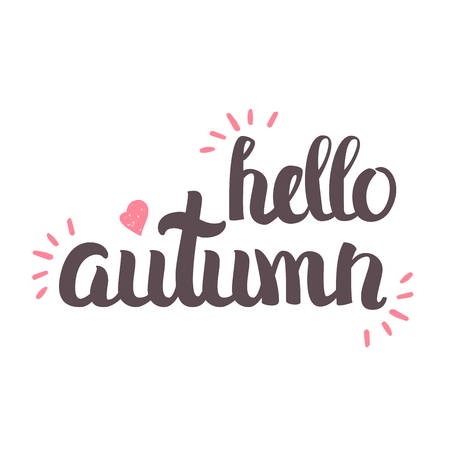 starfall: Vector Hand Drawn Lettering. The Trend Calligraphy for banners, labels, signs, prints, posters, web and phone case. Hello Autumn