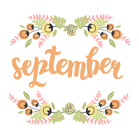 hi end: Vector Cute Illustration With Hand Drawn Lettering And Flower Frame. The Trend for banners, labels, signs, prints, posters, web and phone case. September