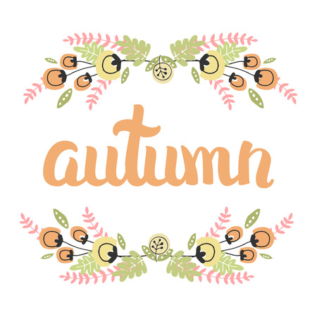 hi end: Vector Cute Illustration With Hand Drawn Lettering And flower. The Trend for banners, labels, signs, prints, posters, web and phone case. Autumn