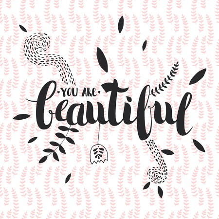 wallpapper: Vector Hand Drawn Lettering. Calligraphy for banners, labels, signs, prints, posters, web. You Are Beautiful