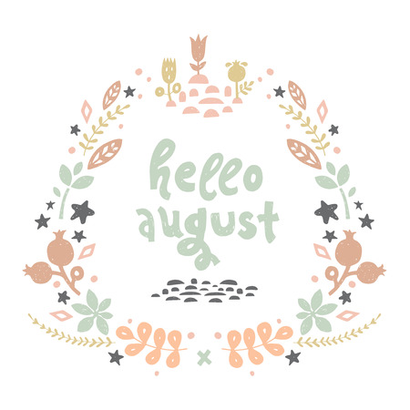 dogrose: Vector lettering with flower and branches. Cute postcard with beauty illustration for prints, posters, web, phone case, scrapbook.Hello august Illustration