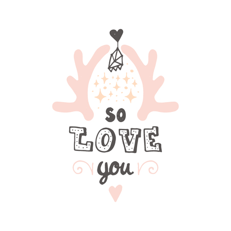 Cute Hand drawn positive vector lettering about love. The beauty brush modern calligraphy for prints, posters, phone case, scrapbook, valentines day, wedding typography. I love you so much Illustration
