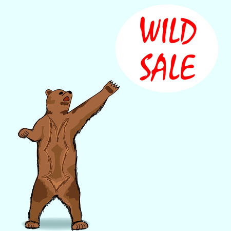 Card: bear on its hind legs pointing to the inscription wild sale. Bear sale background. Hand drawing. Vector illustration