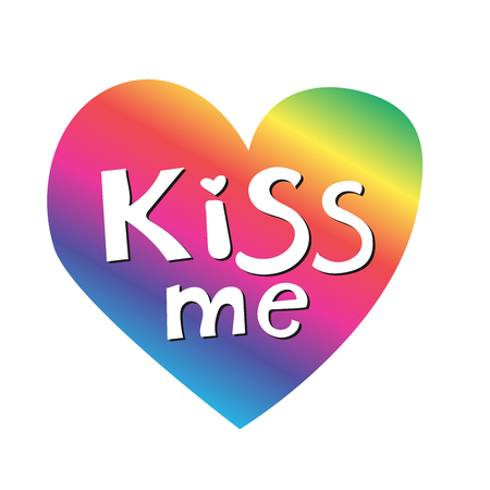 Kiss me phrase on rainbow heart. Hand lettering. Perfect for invitations, greeting cards, quotes, blogs, posters and more. T-shirt design. Love phrase with hearts. Gay symbol. Vector Illustration